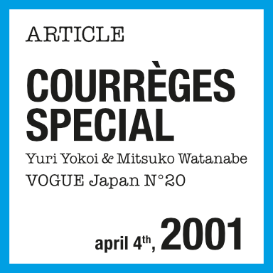 Special Courrèges Vogue Japon 2001